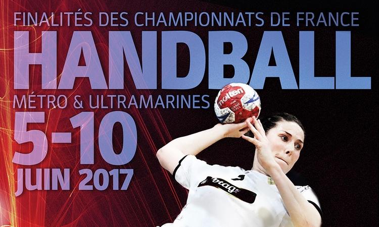 Finalités des championnats de France amateurs de handball (métropolitains/ultramarins) 5-10 juin 2017 Paris (Halle Georges-Carpentier)