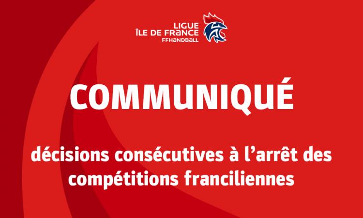 Décisions consécutives à l'arrêt des compétitions franciliennes